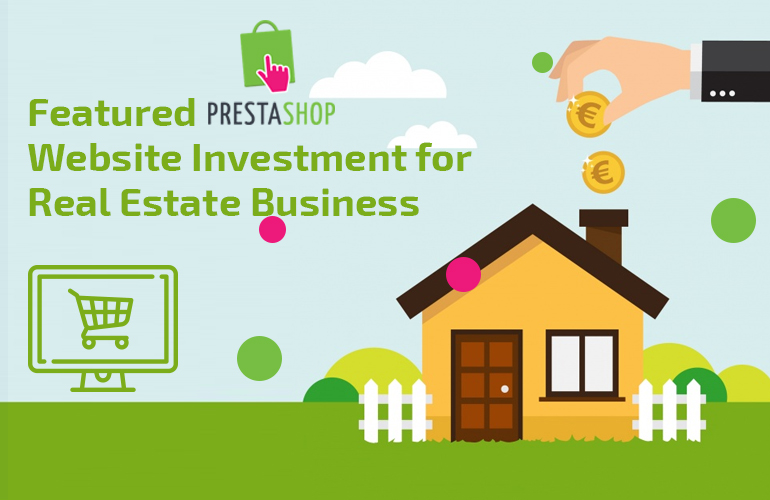 Promote Your Real Estate Business with PrestaShop Website Themes