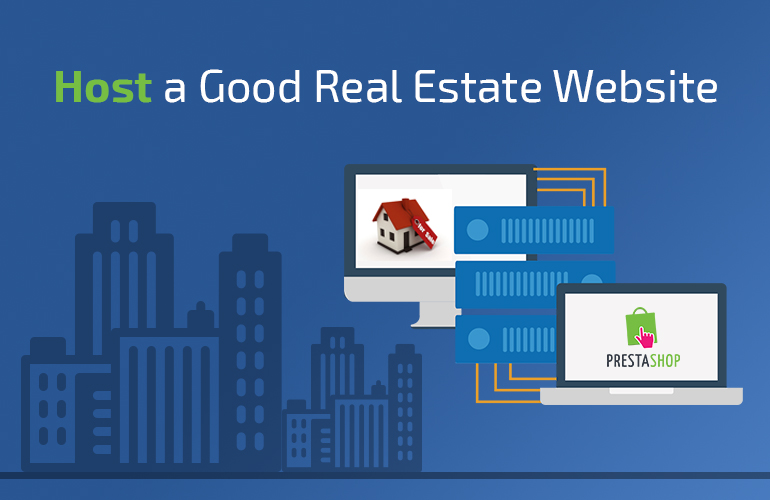 Host a Good Real Estate Website