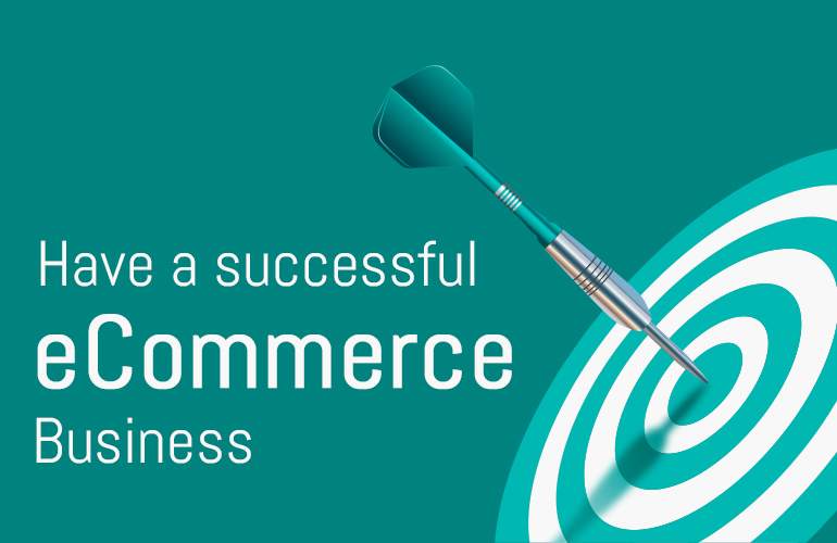 Have successful eCommerce Business