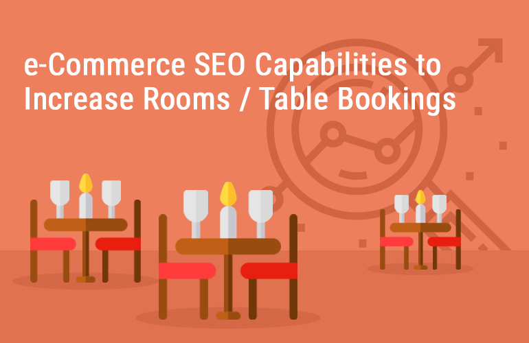 7 SEO Tips to Increase Guests Booking and Revenue for Hotel/Resort Business