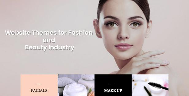 Website Themes for Fashion and Beauty Industry