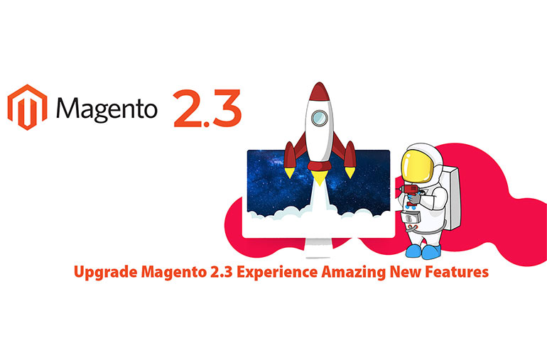 What to Expect from the New Magento 2.3 Release?