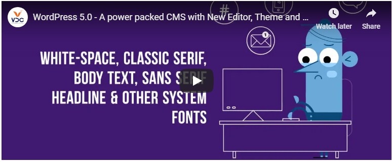 WordPress 5.0 A power packed CMS with New Editor, Theme and Other Features