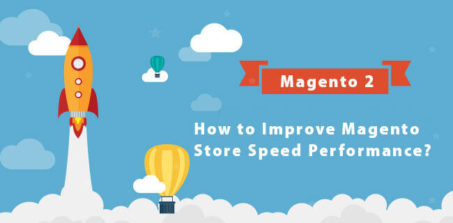 How-to-Improve-Magento-Store-Speed-Performance